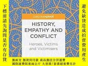 二手書博民逛書店History,罕見Empathy And ConflictY256260 Philip Towle Palg