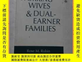 二手書博民逛書店英文書罕見Working Wives and Dual-Earner 作為文化實踐的作文Y16354 詳情見圖
