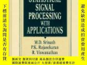 二手書博民逛書店Introduction罕見To Statistical Signal Processing With Appli