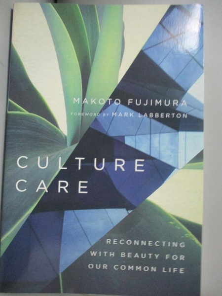 【書寶二手書T2/宗教_OON】Culture Care: Reconnecting With Beauty for O