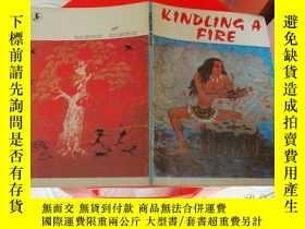 二手書博民逛書店英文版罕見KINDLING A FIRE 取火種Y252323
