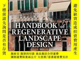 二手書博民逛書店Handbook罕見Of Regenerative Landscape Design-再生景觀設計手冊Y436