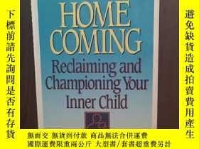 二手書博民逛書店Homecoming:罕見Reclaiming and Championing Your Inner Child奇