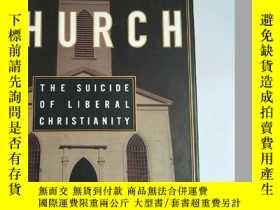 二手書博民逛書店THE罕見EMPTY CHURCH THE SUICIDE OF