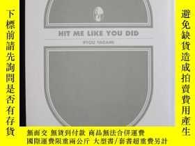 二手書博民逛書店Hit罕見Me Like You Did(日語原版 平裝本)Y1