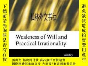 二手書博民逛書店【罕見】2008年 Weakness Of Will And P