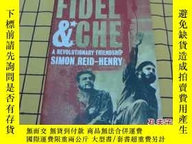 二手書博民逛書店FIDEL罕見& CHE:a revolutionary fri