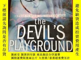 二手書博民逛書店THE罕見DEVIL S PLAYGROUNDY177301 T