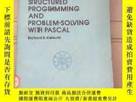 二手書博民逛書店structured罕見programming and problem-solving with Pascal(P