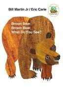 二手書博民逛書店《Brown Bear, Brown Bear, What Do You See?: 25th Anniversary Edition》 R2Y ISBN:0805047905
