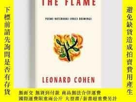 二手書博民逛書店英文原版罕見萊昂納德·科恩遺著 火焰 精裝 書 Leonard Cohen: The Flame: Poems N