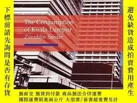 二手書博民逛書店Consumption罕見of Kuala Lumpur (Re