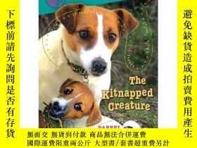二手書博民逛書店The罕見Kitnapped Creature (Jack Russell: Dog Detective)-被風箏