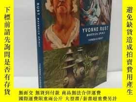 二手書博民逛書店YVONNE罕見RUST MAVERICK SPIRITY22565 不祥 不祥 ISBN:978187737