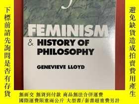 二手書博民逛書店Feminism罕見and History of Philoso