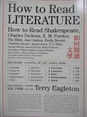 【書寶二手書T1/翻譯小說_OLS】如何閱讀文學_泰瑞‧伊格頓