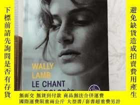 二手書博民逛書店Le罕見Chant De Dolorès 法文法語法國原版Y385290 Wally Lamb Le Livr