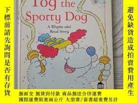 二手書博民逛書店Tog罕見the Sporty Dog,A Rhyme and Read StoryY380600 Colin