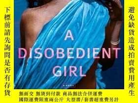 二手書博民逛書店A罕見Disobedient GirlY256260 Ru Freeman Atria 出版2009