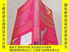 二手書博民逛書店why罕見is yawning contagious為什麽打哈欠會傳染?Y200392