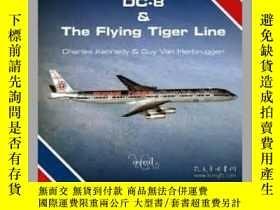 二手書博民逛書店DC-8罕見& THE FLYING TIGER LINE (Damaged)-DC-8和飛虎線(損壞)Y41