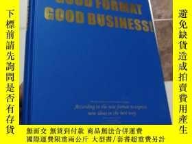 二手書博民逛書店外文書罕見GOOD FORMAT GOOD BUSINESS!Y