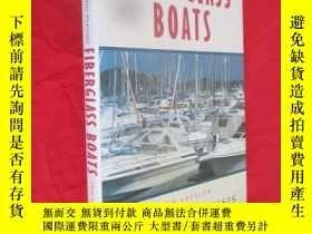 二手書博民逛書店Fiberglass罕見Boats: Hugo du Plessis(3RD EDITION) (16開,精裝)