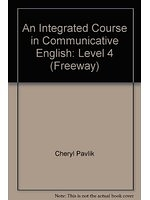 二手書博民逛書店《An Integrated Course in Communicative English: Level 4 (Freeway)》 R2Y ISBN:0582085942