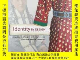二手書博民逛書店Identity罕見by Design: Tradition,