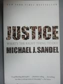 【書寶二手書T5/哲學_GGE】Justice_Sandel, Michael J.
