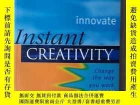 二手書博民逛書店Instant罕見Creativity (英語)(即時的創造力)