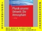 二手書博民逛書店Physik罕見Unserer Umwelt: Die AtmosphareY405706 Walter Ro