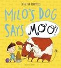 MILO'S DOG SAYS ...