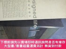 二手書博民逛書店designed罕見life houses 設計生活房屋Y9837 kelley cneng narelle