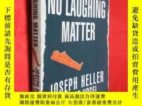 二手書博民逛書店No罕見Laughing Matter (大32開 ) 【詳見圖