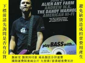 二手書博民逛書店Play罕見Bass With Blink 182, Sum 41, Alien Ant Farm, Andrew