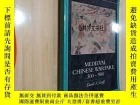 二手書博民逛書店【罕見】Medieval Chinese Warfare, 300-900Y27248 Graff;David