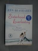 【書寶二手書T2/原文小說_GBU】Sisterhood Everlasting _Brashares, Ann