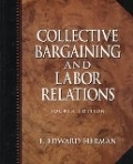 二手書博民逛書店 《Collective Bargaining and Labour Relations》 R2Y ISBN:0132969637│Herman