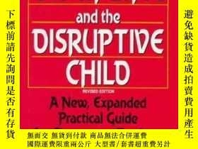 二手書博民逛書店Discipline罕見And The Disruptive Child: A New Expanded Prac