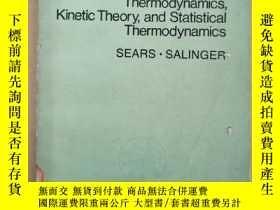 二手書博民逛書店thermodynamics,kinetic罕見theory,and statistical thermodyna