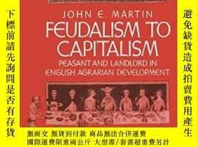 二手書博民逛書店Feudalism罕見To Capitalism: Peasan