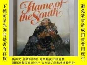 二手書博民逛書店Flame罕見of the south 原版口袋書Y109818