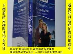 二手書博民逛書店ROMANCE罕見A CASUAL AFFAIRY168439