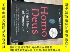 二手書博民逛書店Homo罕見Deus:A Brief History of Tomorrow 未來簡史:從智人到神人Y1387