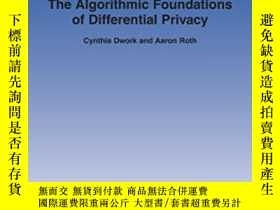 二手書博民逛書店The罕見Algorithmic Foundations Of Differential PrivacyY25
