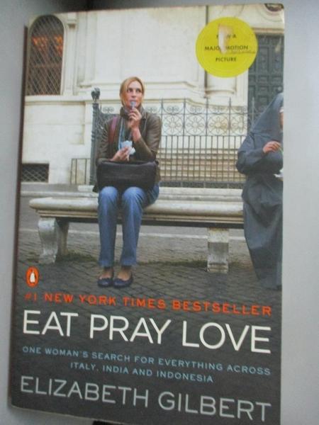 【書寶二手書T1/原文小說_KQR】Eat, Pray, Love: One Woman s Search for..._Gilbert