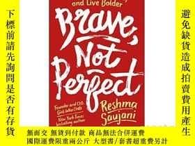 二手書博民逛書店勇敢,不完美罕見英文原版 Brave, Not Perfect: