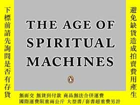 二手書博民逛書店The罕見Age Of Spiritual Machines-精神機器時代Y436638 Ray Kurzwe
