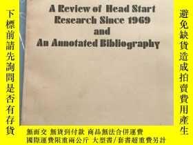 二手書博民逛書店A罕見Review of Head Start Research Since 1969 and An Annota